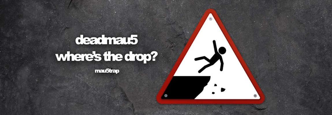 "<a href=""http://tidal.com/deadmau5"">where's the drop?</a>"